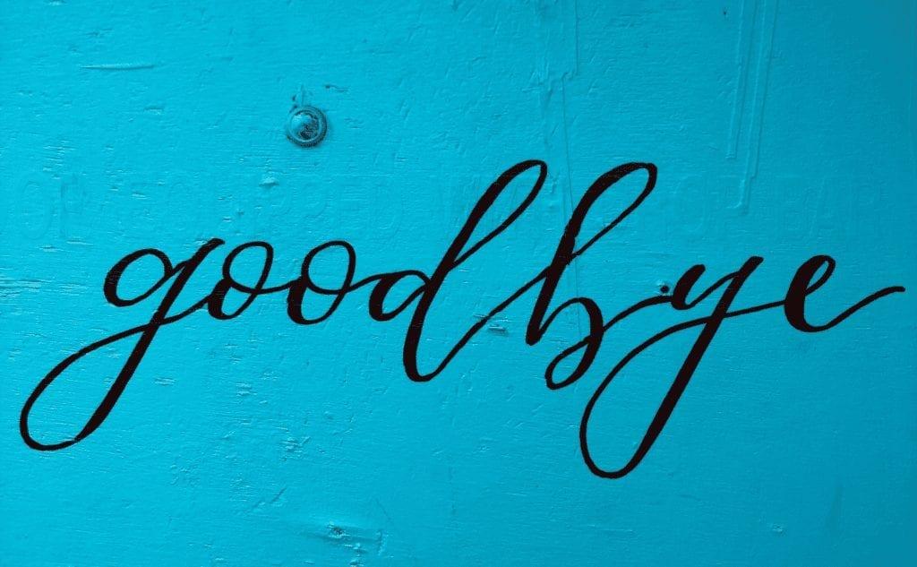 Goodbye sign for decluttering sentimental items